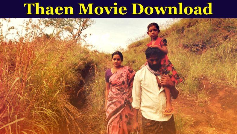 Thaen Movie Download